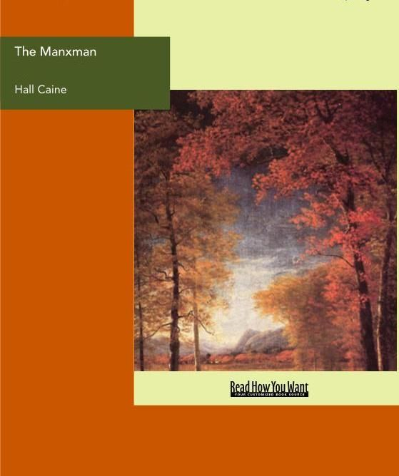 The Manxman By: Hall Caine
