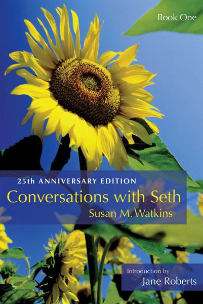 Conversations With Seth, Book 1: 25th Anniversary Edition (Delux Ed)