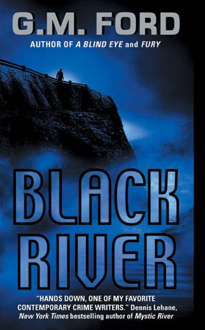 Black River By: G.M. Ford