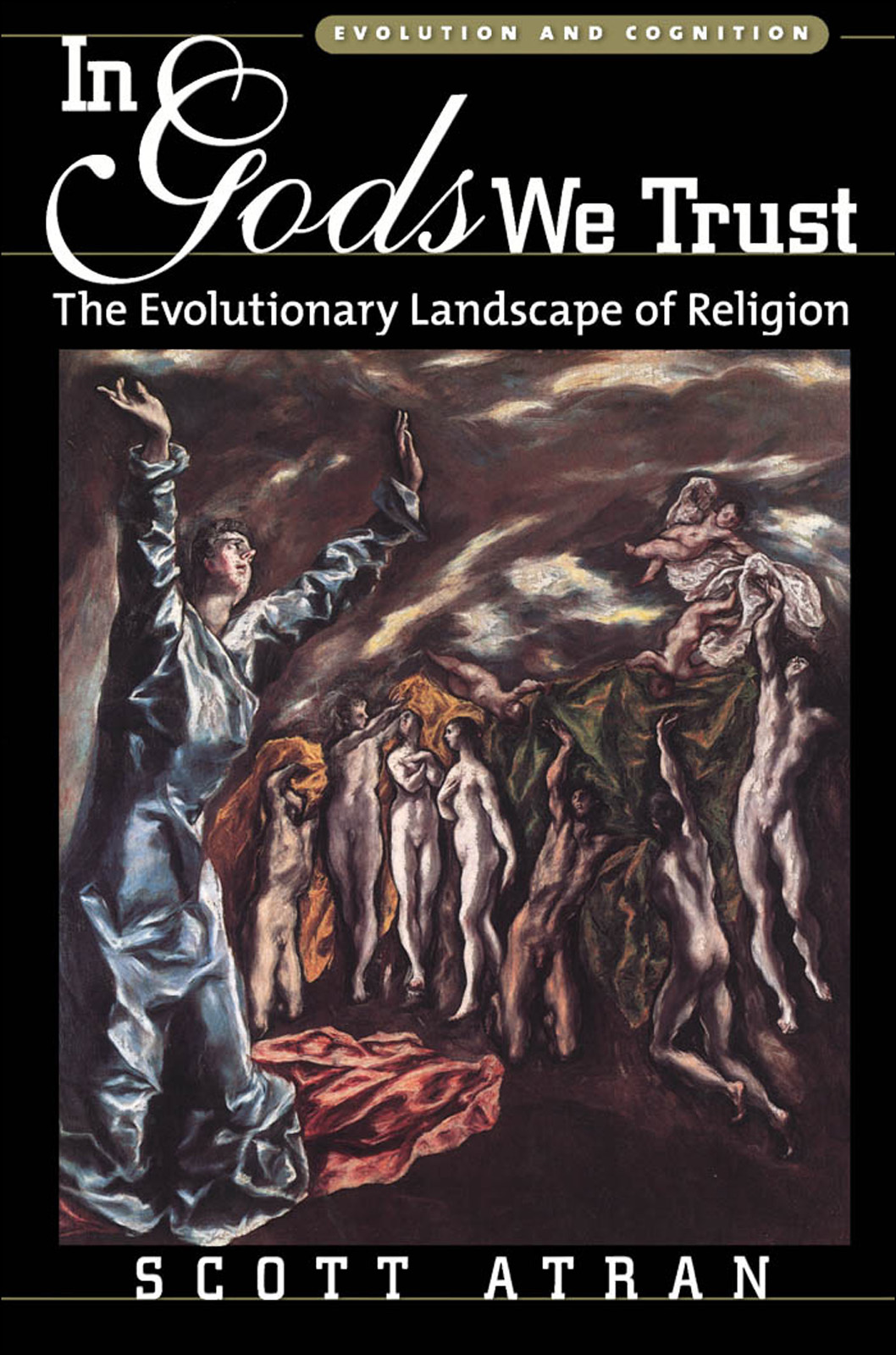 In Gods We Trust:The Evolutionary Landscape of Religion