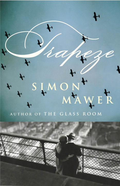 Trapeze By: Simon Mawer