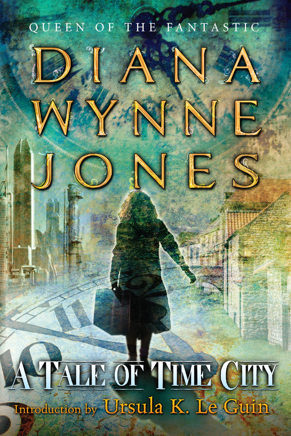 A Tale of Time City By: Diana Wynne Jones