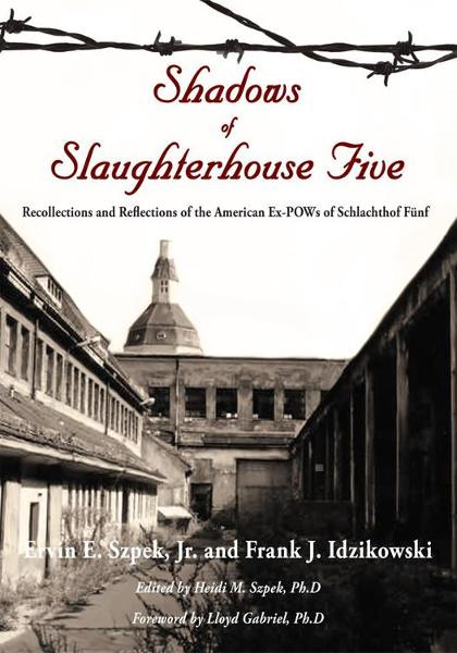 Shadows of Slaughterhouse Five