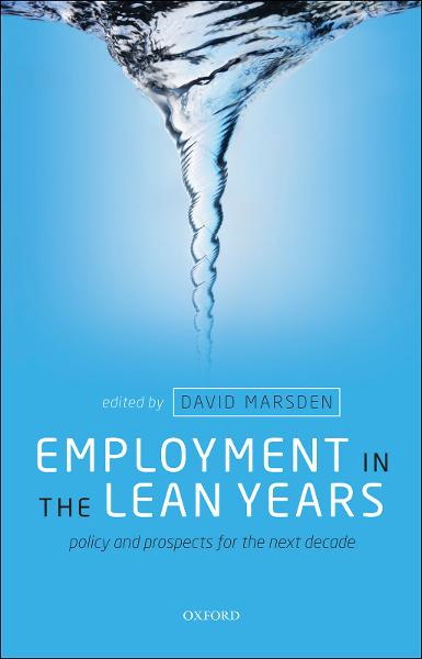 Employment in the Lean Years:Policy and Prospects for the Next Decade
