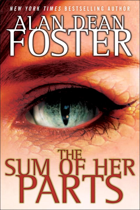 The Sum of Her Parts By: Alan Dean Foster