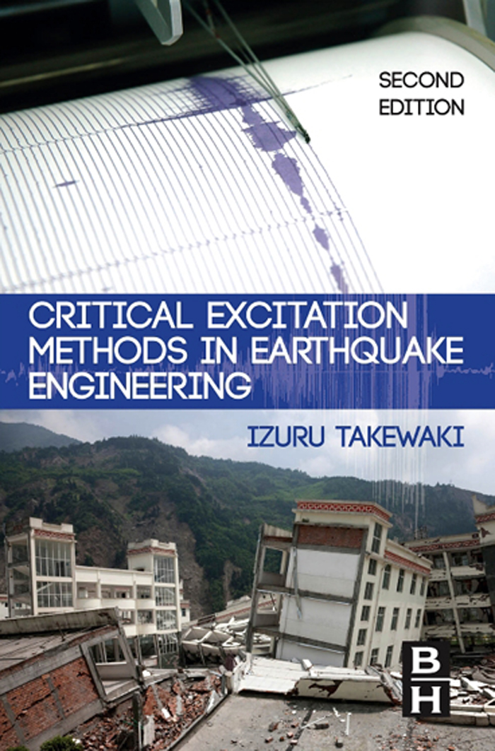 Critical Excitation Methods in Earthquake Engineering