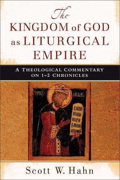 Kingdom of God as Liturgical Empire, The