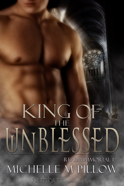 King of the Unblessed By: Michelle M. Pillow