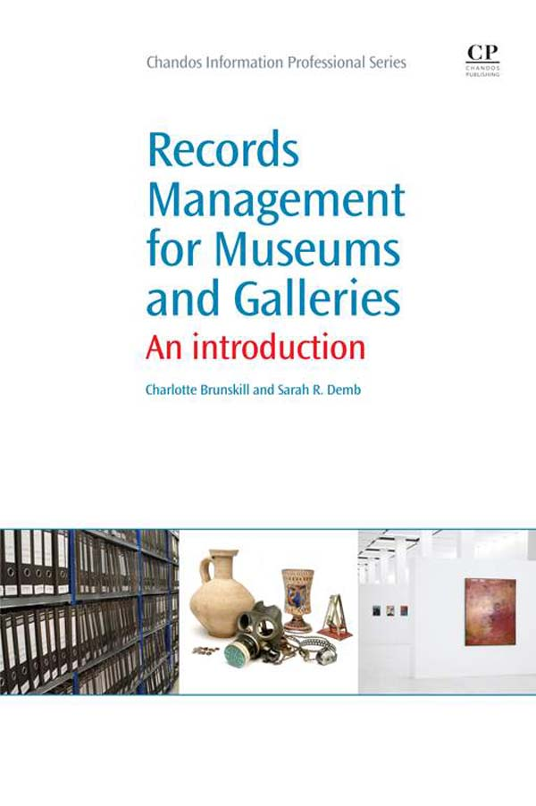 Records Management for Museums and Galleries An Introduction