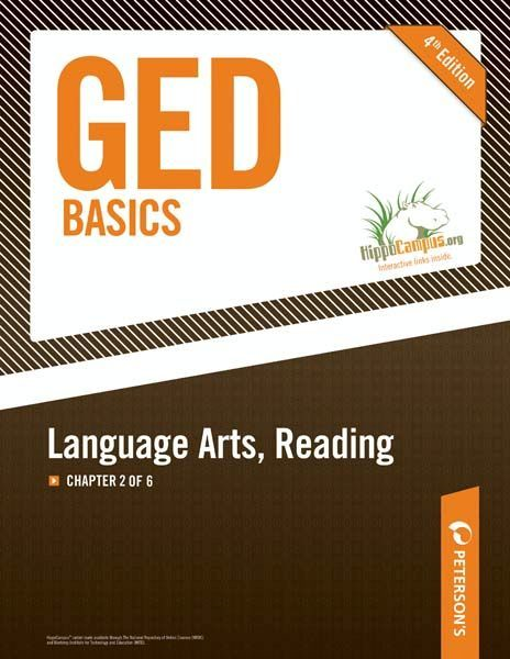 GED Basics: Language Arts Reading: Chapter 2 of 6 By: Peterson's