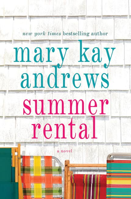 Summer Rental By: Mary Kay Andrews
