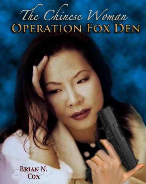 The Chinese Woman: Operation Fox Den