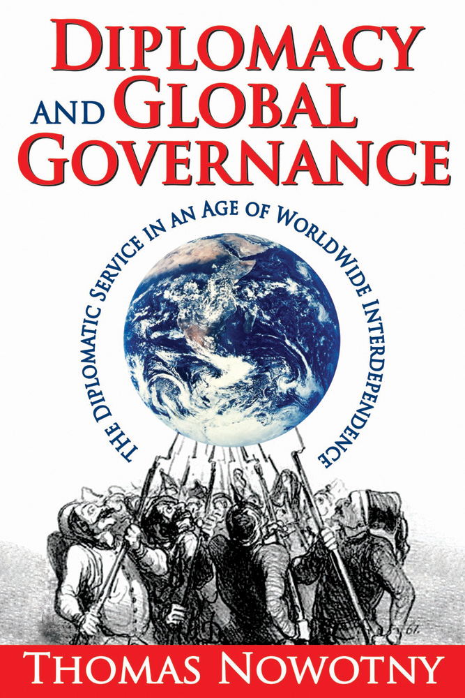 Diplomacy and Global Governance By: Thomas Nowotny