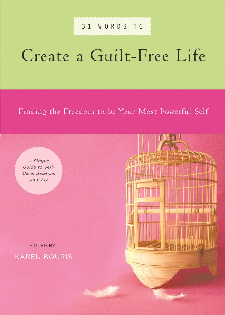 31 Words to Create a Guilt-Free Life