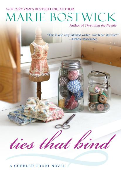 Ties That Bind By: Marie Bostwick