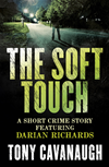 The Soft Touch: