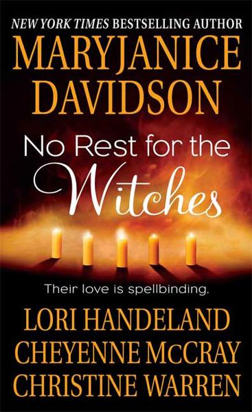 No Rest for the Witches By: Cheyenne McCray,Christine Warren,Lori Handeland,MaryJanice Davidson