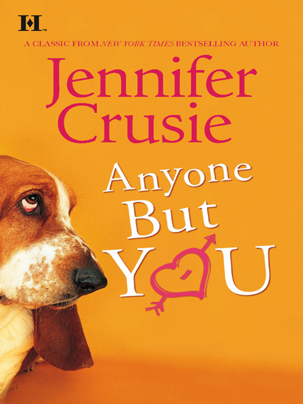 Anyone But You By: Jennifer Crusie