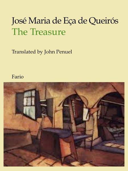 The Treasure By: José Maria de Eça de Queirós
