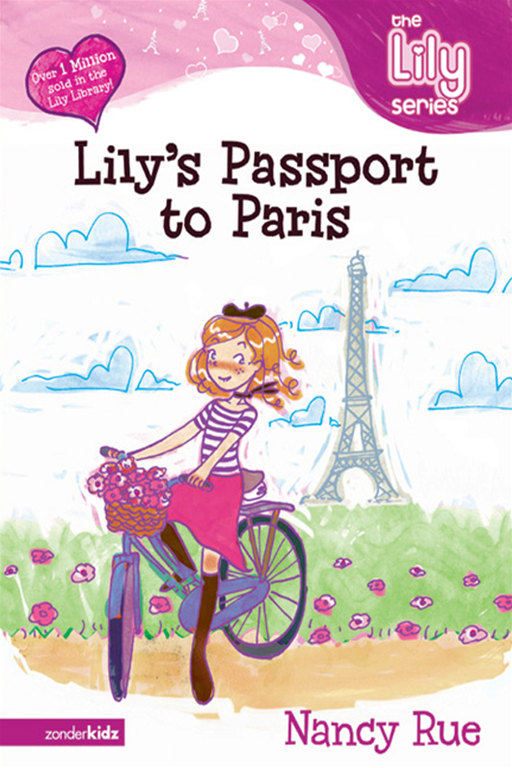 Lily's Passport to Paris By: Nancy Rue