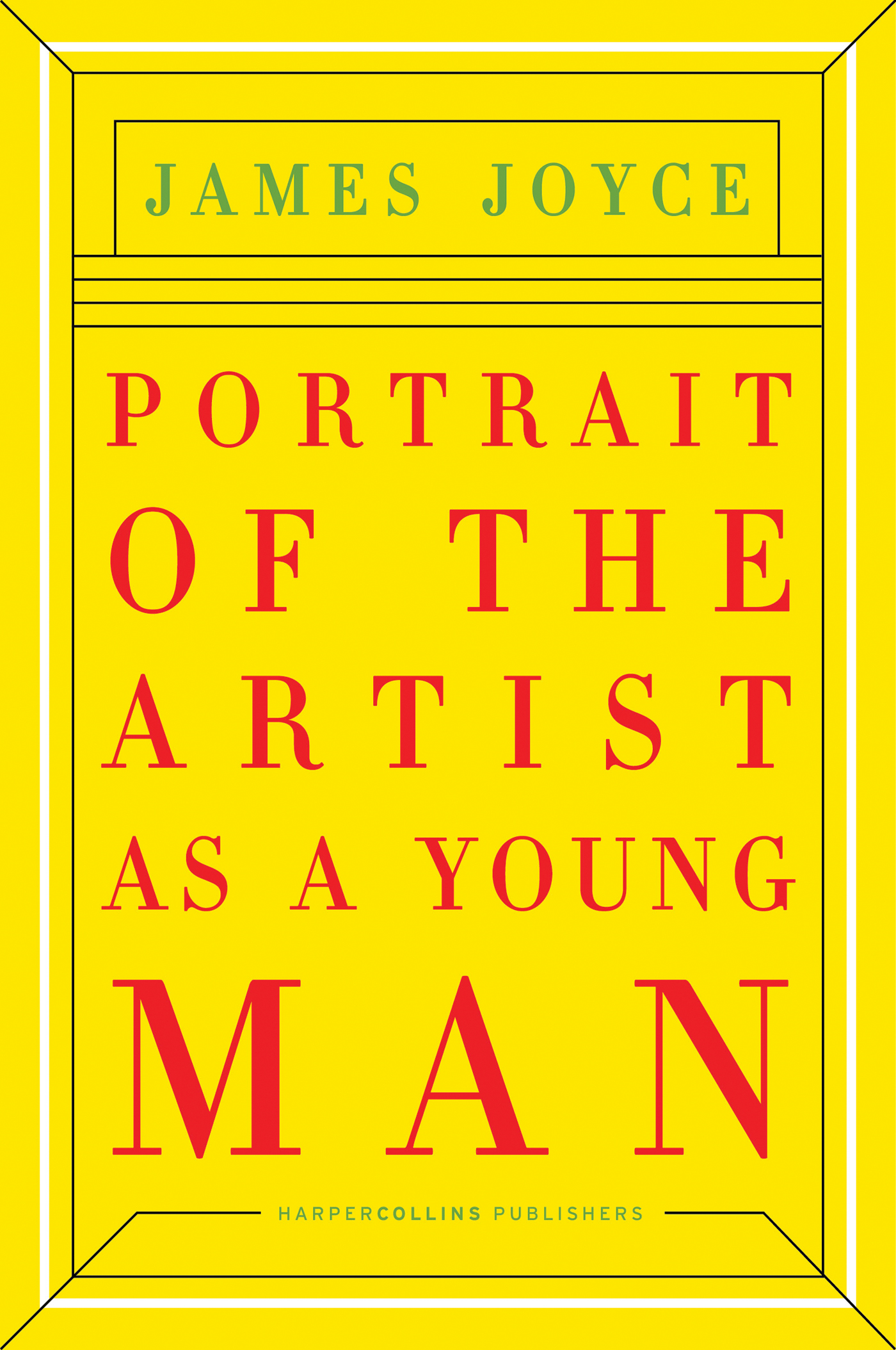 Portrait of the Artist as a Young Man By: James Joyce