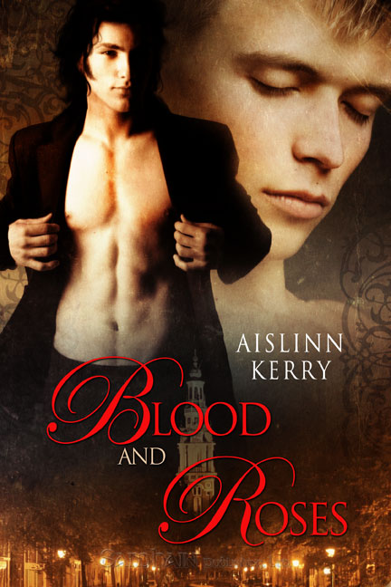 Blood and Roses By: Aislinn Kerry