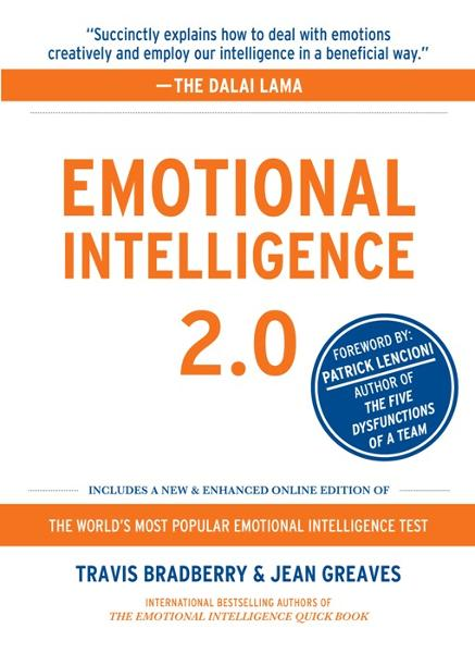 Emotional Intelligence 2.0 By: Jean Greaves,Travis Bradberry