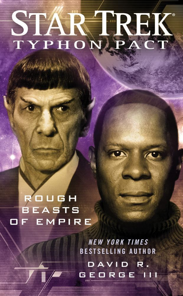 Star Trek: Typhon Pact #3: Rough Beasts of Empire By: David R. George III