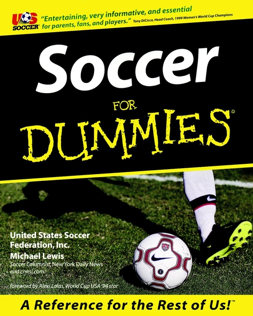 Soccer For Dummies By: Michael Lewis,United States Soccer Federation, Inc.