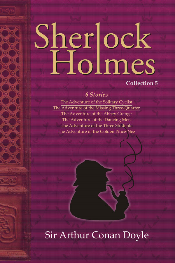 Sherlock Holmes Collection-5 By: Sir Arthur  Conan  Doyle