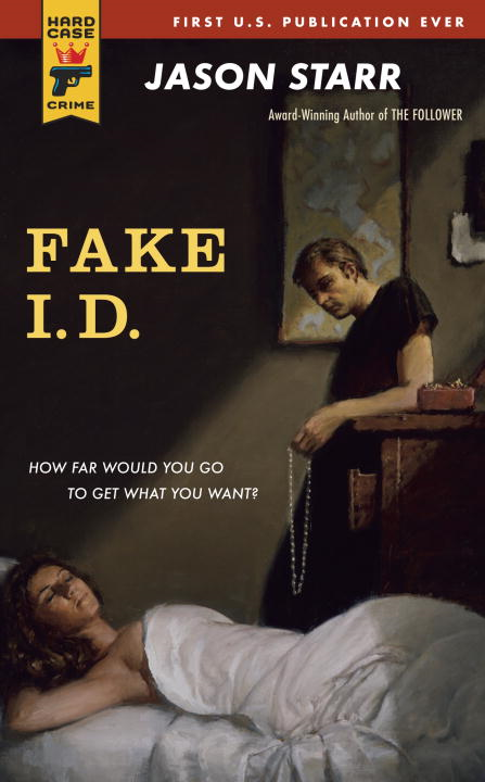 Fake I.D. By: Jason Starr