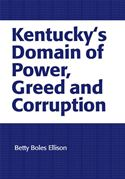 download Kentucky's Domain of Power, Greed and Corruption book