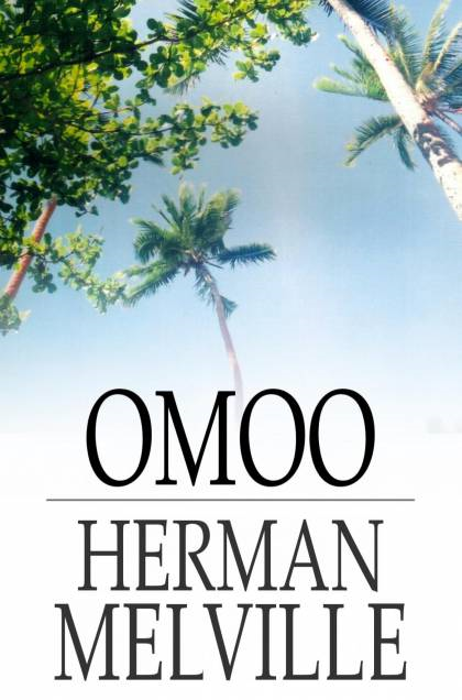 Cover Image: Omoo: A Narrative Of The South Seas