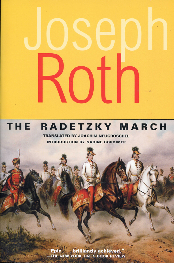 The Radetzky March By: Joseph Roth