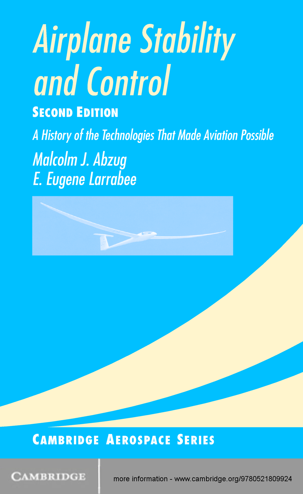 Airplane Stability and Control A History of the Technologies that Made Aviation Possible