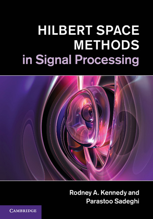 Hilbert Space Methods in Signal Processing