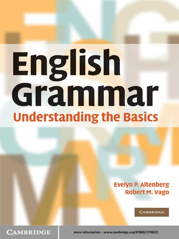 English Grammar By: Evelyn P. Altenberg,Robert M. Vago