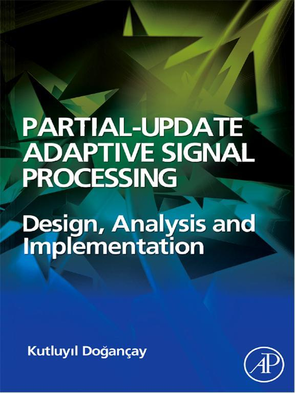 Partial-Update Adaptive Signal Processing Design Analysis and Implementation