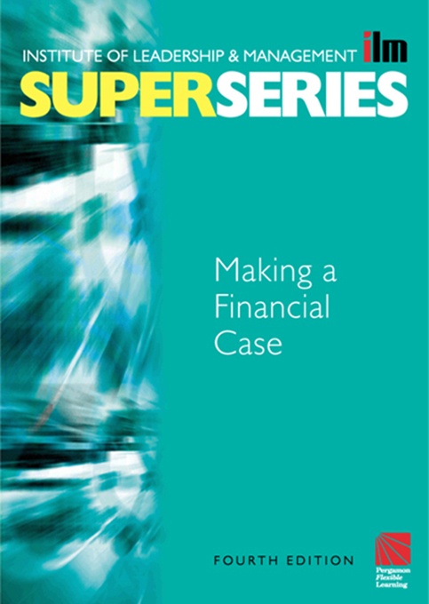 Making a Financial Case Super Series