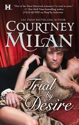Trial by Desire By: Courtney Milan