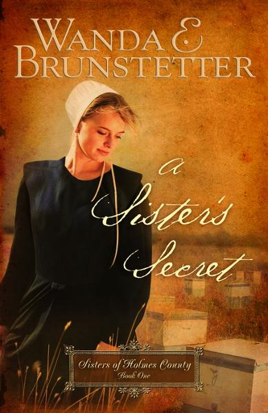 A Sister's Secret By: Wanda E. Brunstetter