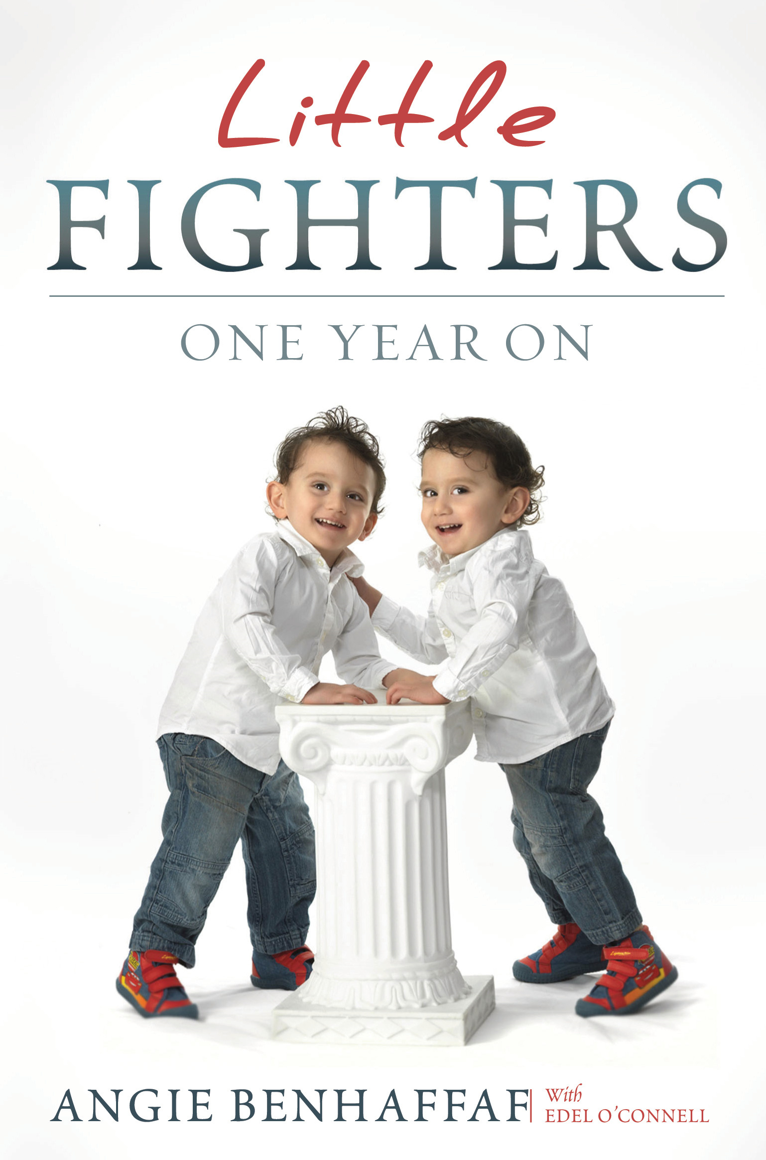 Little Fighters: Miracle Conjoined Twins: One Year On By: Angie   Benhaffaf