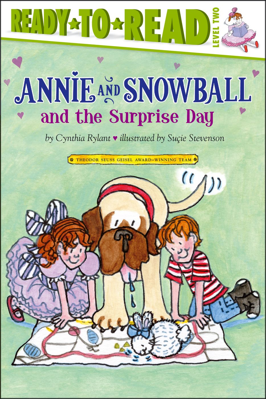 Annie and Snowball and the Surprise Day By: Cynthia Rylant,Suçie Stevenson