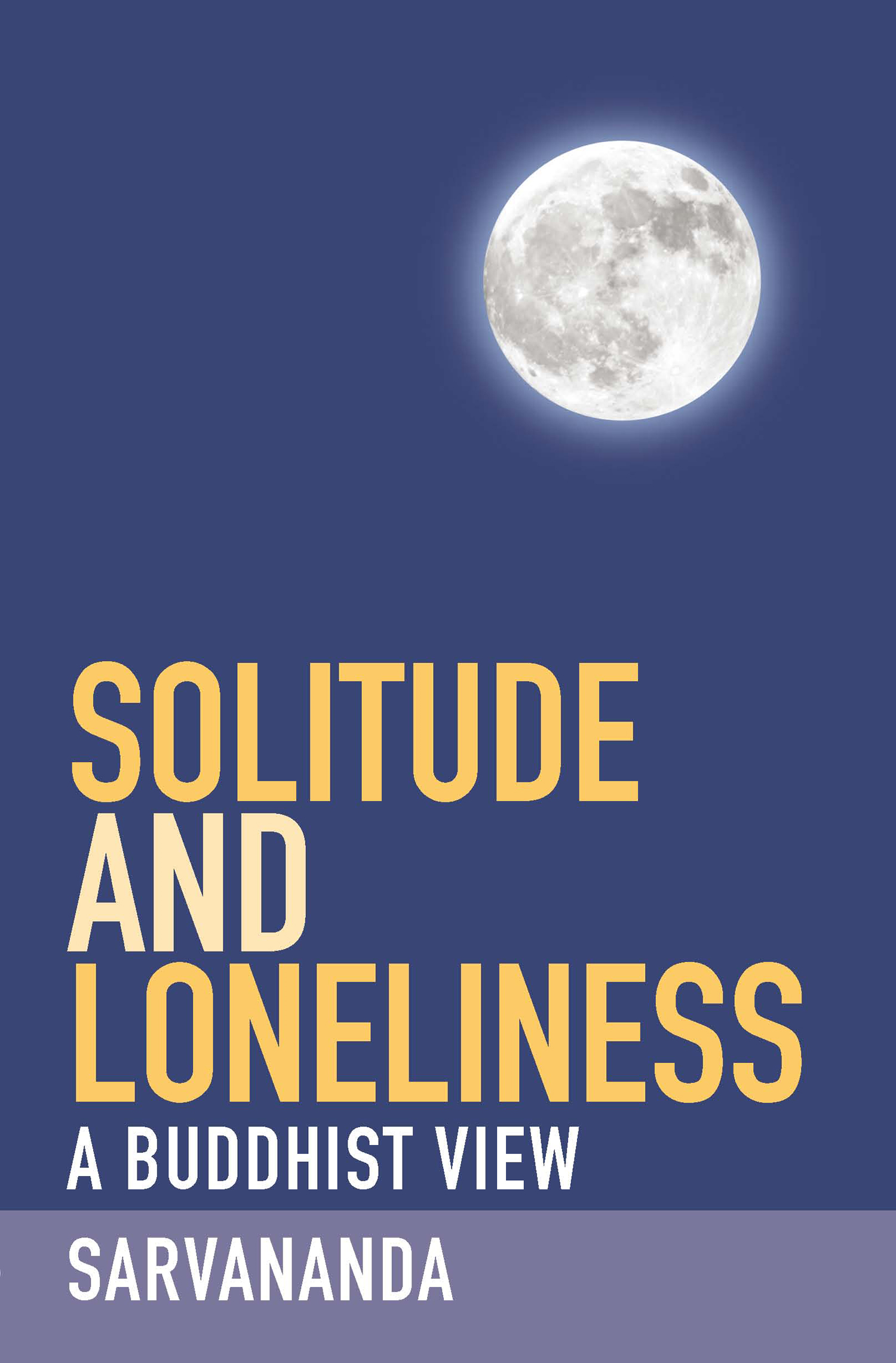 Solitude and Loneliness