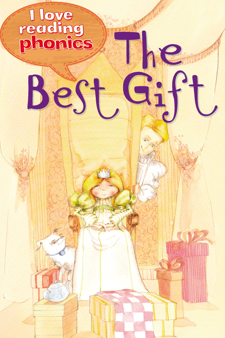 The Best Gift (I Love Reading Phonics Level 1)
