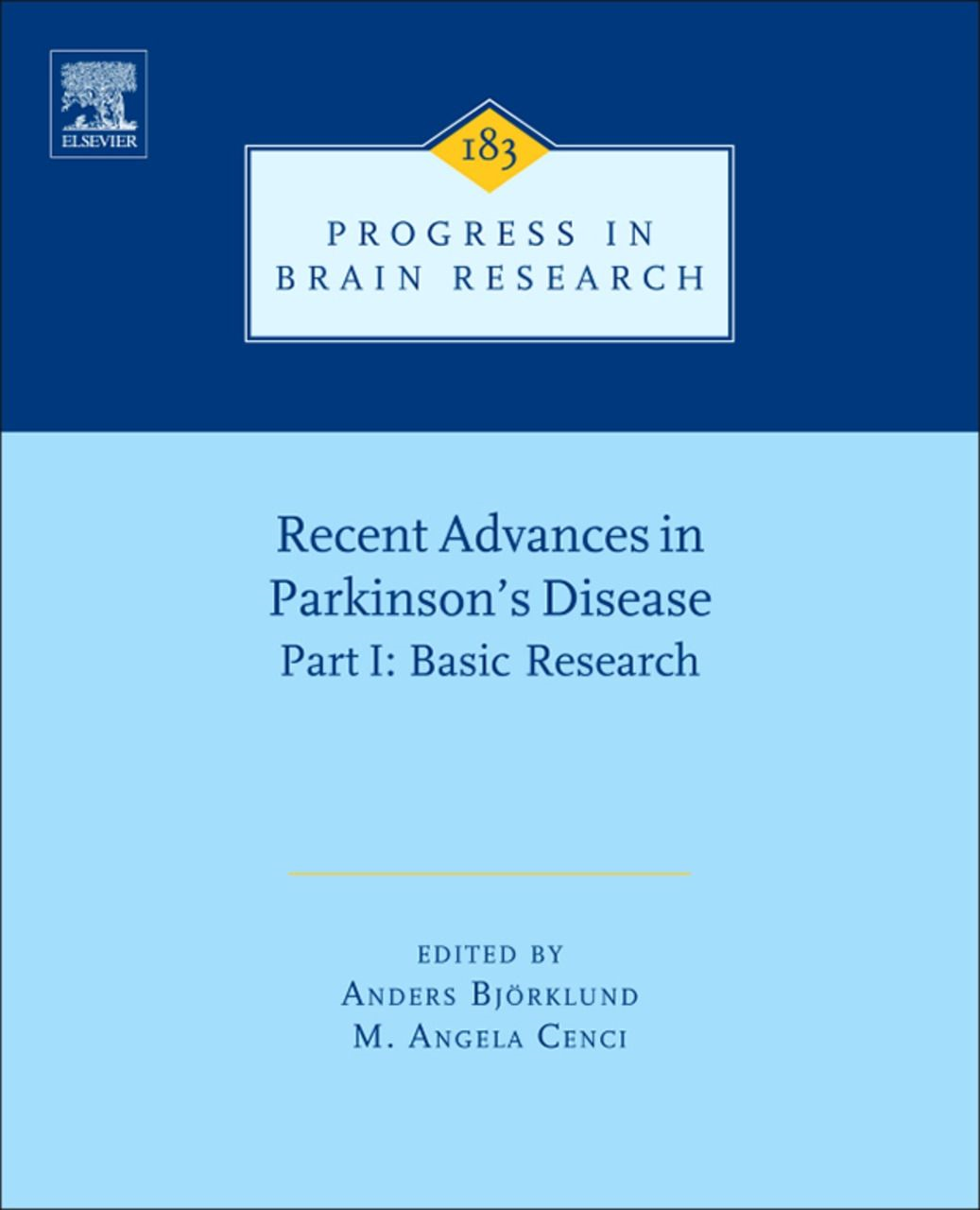 Recent Advances in Parkinsons Disease Part I: Basic Research