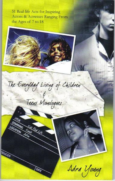 The Everyday Living of Children & Teens Monologues