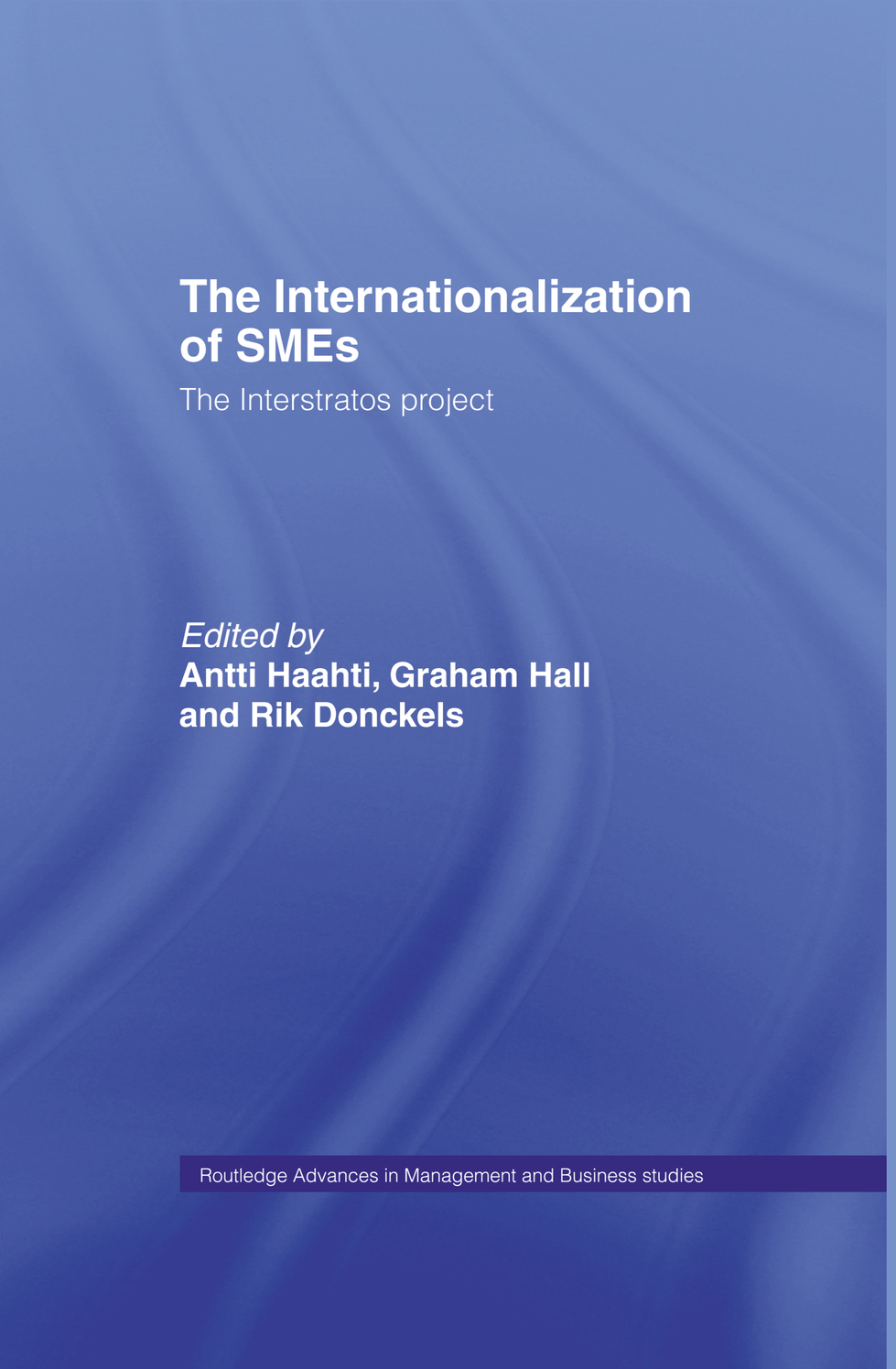 The Internationalization of Small to Medium Enterprises The Interstratos Project