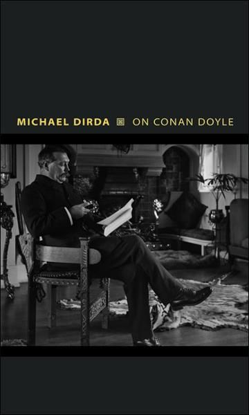 On Conan Doyle By: Michael Dirda