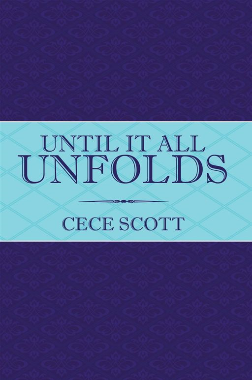 Until It All Unfolds